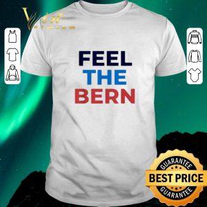 Funny Feel the Bern Bernie Sanders shirt sweater