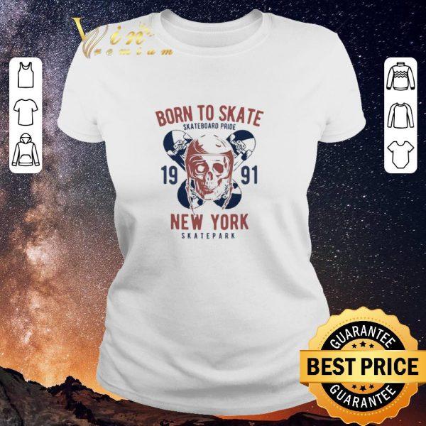 Hot Born to Skate Skateboard Pride Skull 1991 New York Skatepark shirt sweater