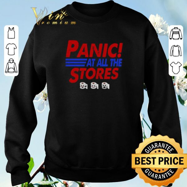 Hot Toilet paper Panic at all the stores Covid-19 shirt sweater