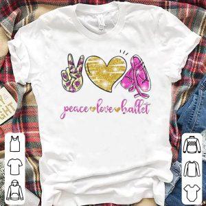 Nice Peace Love Ballet shirt
