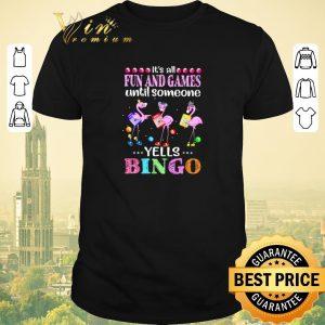 Premium Flamingo it's fun and games until someone yells bingo shirt sweater