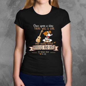 Premium Once Upon A Time There Was A Girl Who Really Loved Ukuleles And Dogs shirt