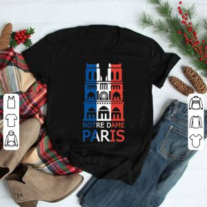Notre Dame Paris Paris France City shirt
