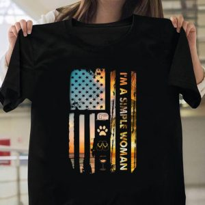 America Flag I'm a simple woman shirt