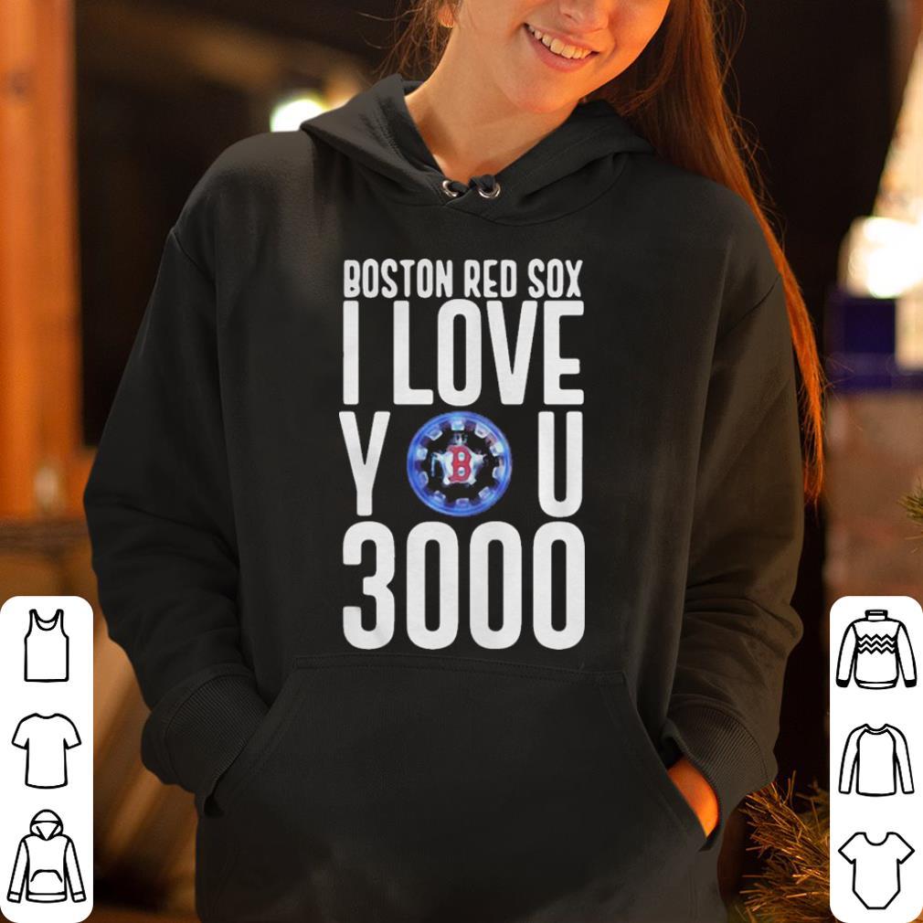 Boston red sox I love you 3000 shirt 4 - Boston red sox I love you 3000 shirt