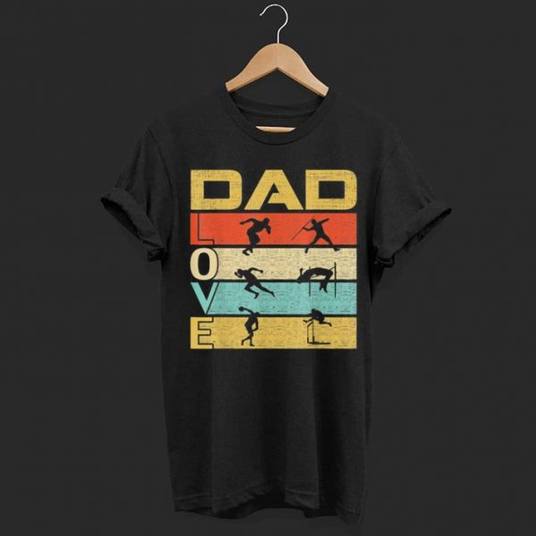 Dad Can Do Everything, Vintage Dad Love Track and Field Funny Father's Day shirt