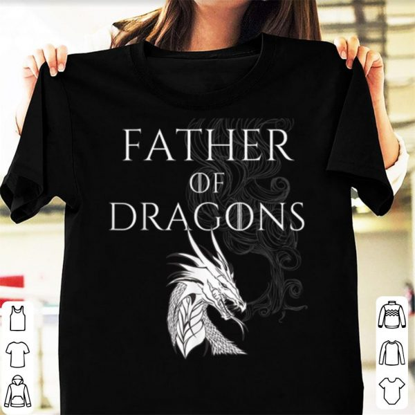 Father Of Dragon Game Of Throne Style Father's Day shirt