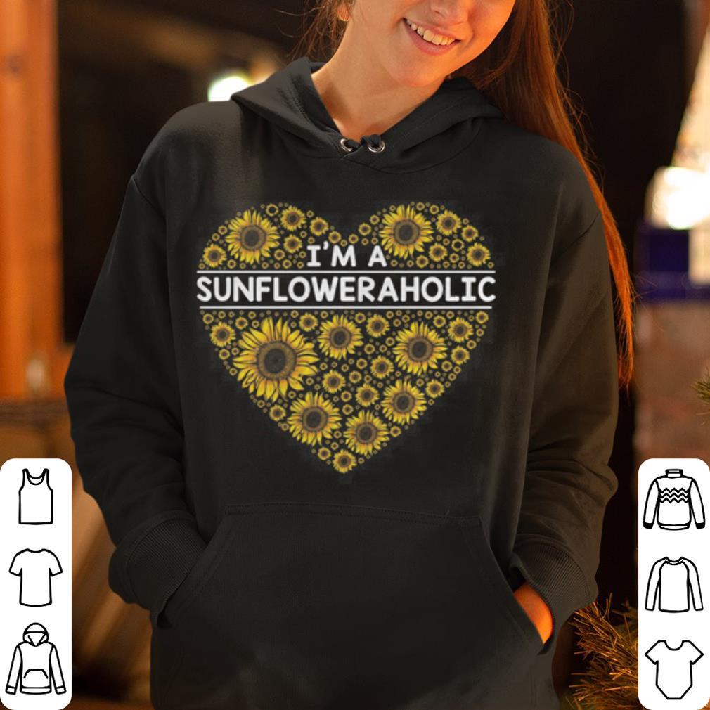 I m a sunflower aholic love shirt 4 - I'm a sunflower aholic love  shirt