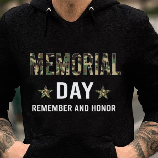 Memorial Day Remember And Honor Army Uniform shirt