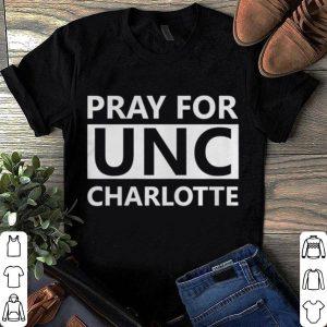 Pray For UNC Charlotte shirt