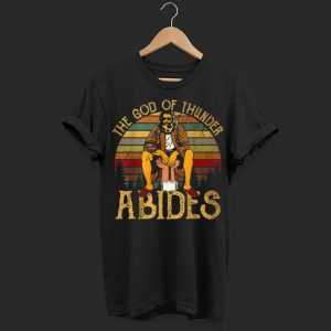 Vintage Retro Fathers Day The God Of Thunder Abides Gift shirt