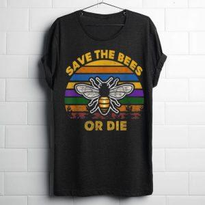 Vintage Save The Bees Or Die shirt
