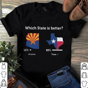 Which state is better Arizona Texas shirt