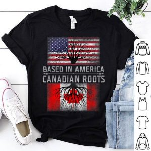 Canadian Roots Canada America American Quote Shirt