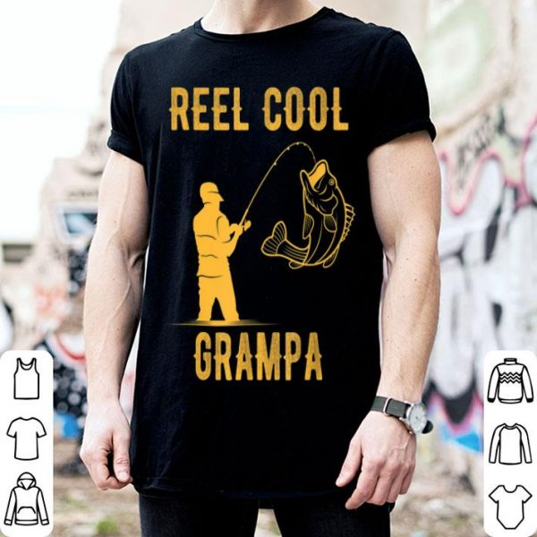 Fathers Day Reel Cool Grampa Fishing Lover shirt