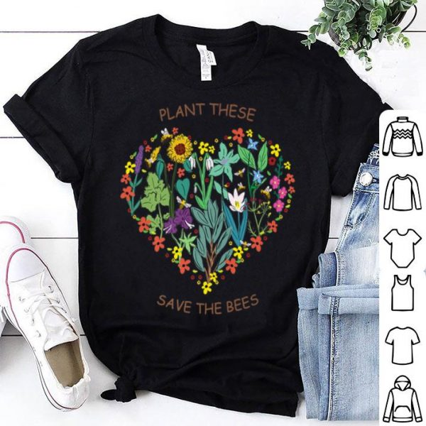 Plant These Save The Bees Flowers In Heart Vintage shirt