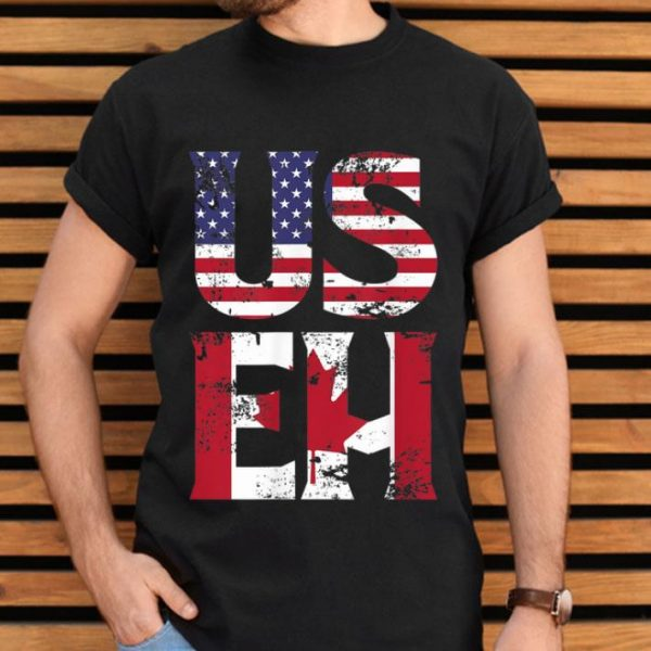 Us Eh American Canadian Funny Meme Quote shirt