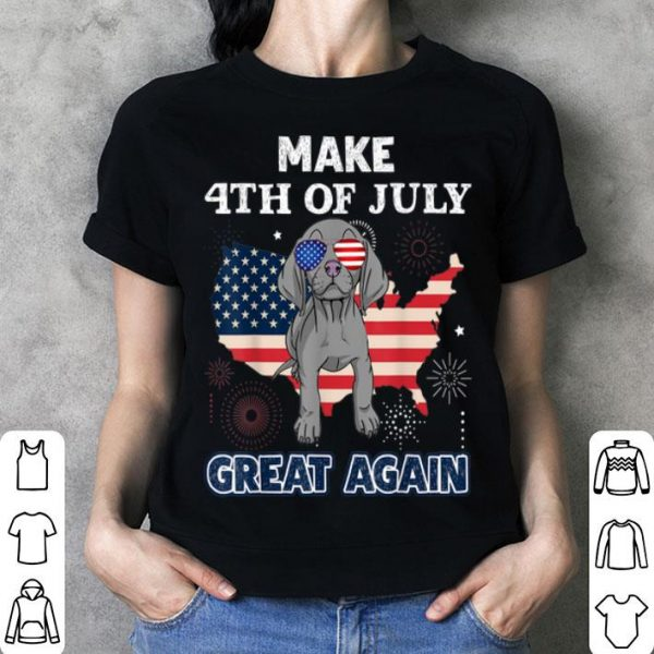 Weimaraner Make Usa Flag 4th Of July Great Again Dog shirt