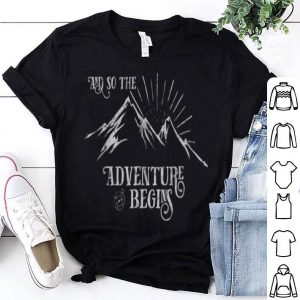 And So The Adventure Begins White shirt