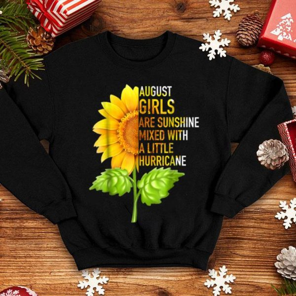 August Girls Are Sunshine Sunflower Birthday shirt