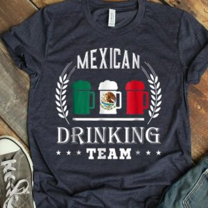 Beer Mexican Drinking Team Casual Mexico Flag shirt