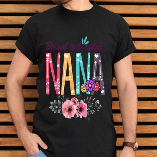 Blessed To Be Called Nana Grandmas shirt