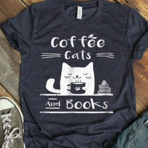 Coffee Cats And Bookss shirt