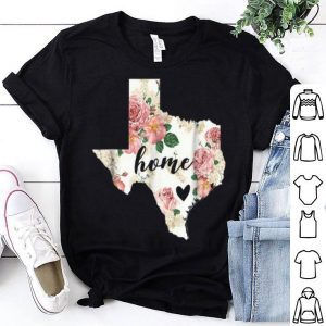 Floral Texas Home Texas State In My Heart shirt