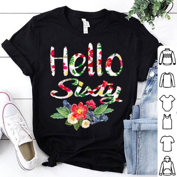 Hello Sixty 60 Birthday Birthday Party Girls shirt