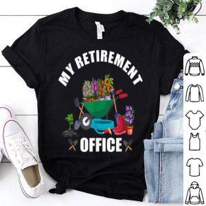 My Retirement Office Gardening Flower Lovers shirt