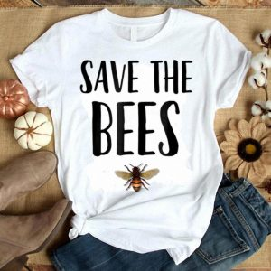 Save The Bees Beekeeper Save The World shirt