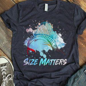 Size Matters Funny Sport Fishing Fisherman Sailfish Dad shirt