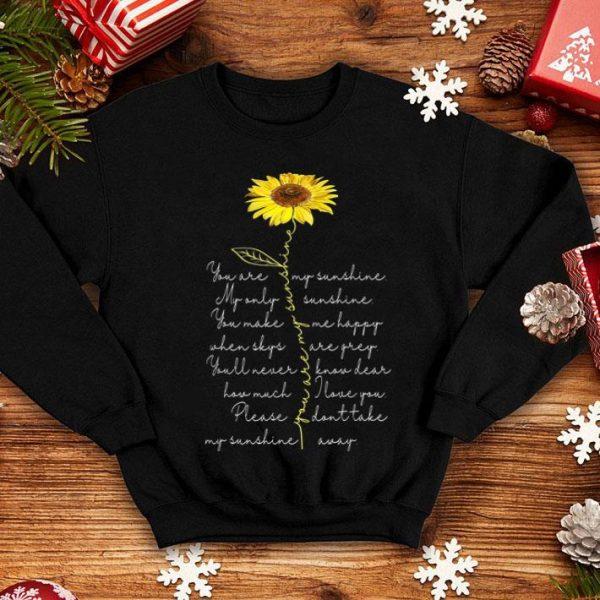 You Are My Sunshine Sunflower Hippie Flower Lover shirt