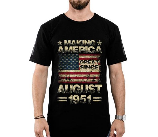 68th Birthday America August 1951 68 Years Old shirt