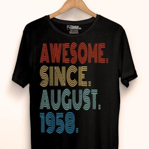 Awesome Since August 1958 61 Yrs 61st Birthdays shirt