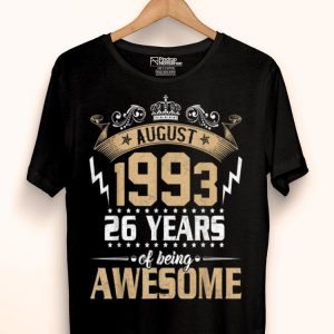 Awesome Since August 1993 26 Years Old Birthday shirt