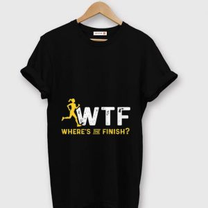 Awesome Where's The Finish Wtf Womens Running shirt