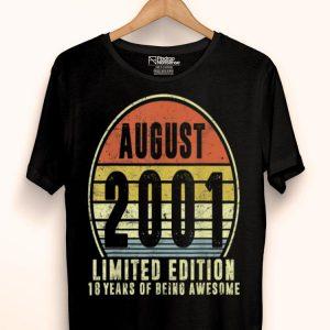 Born August 2001 Limited Edition 18th Birthdays shirt