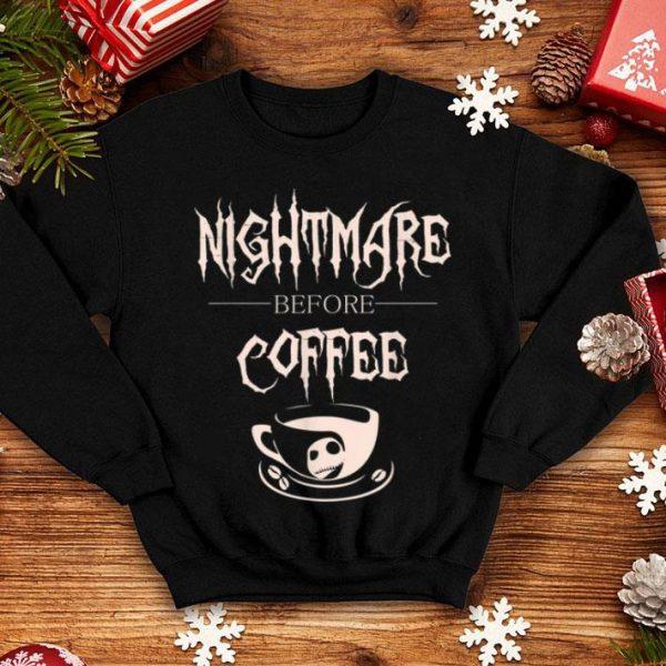 Hot Nightmare Before Coffee For Coffee Loving Halloween shirt