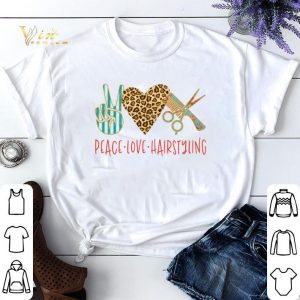 Language Peace Love Hairstyling Sign shirt