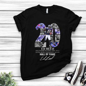 Nice 20 Ed Reed Baltimore Ravens 2002-2012 Super Bowl Champion Hall Of Fame shirt