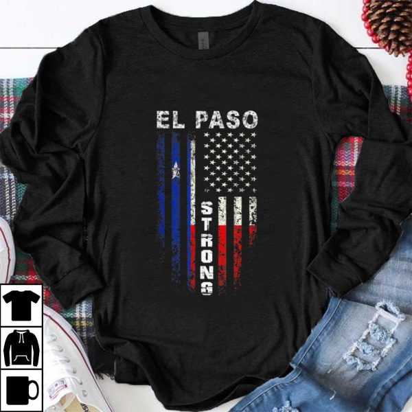 Nice American Flag El Paso Strong shirt