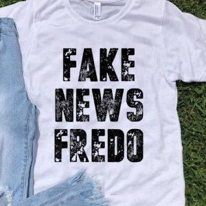 Nice Fake News Fredo shirt