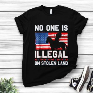 Nice No One Is Illegal On Stolen Land Native Americans American Flag shirt