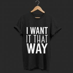 Official I Want It That Way shirt