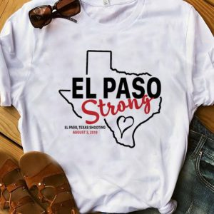 Premium El paso strong texas shoothing august map shirt
