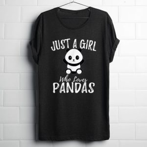Premium Just A Girl Who Loves Pandas shirt