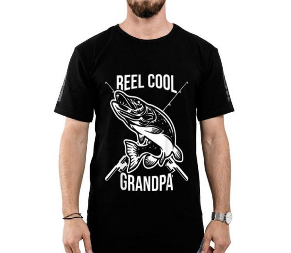 Reel Cool Grandpa Fish Fishing Father's Day shirt