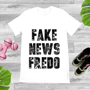 Top Fake News Fredo shirt