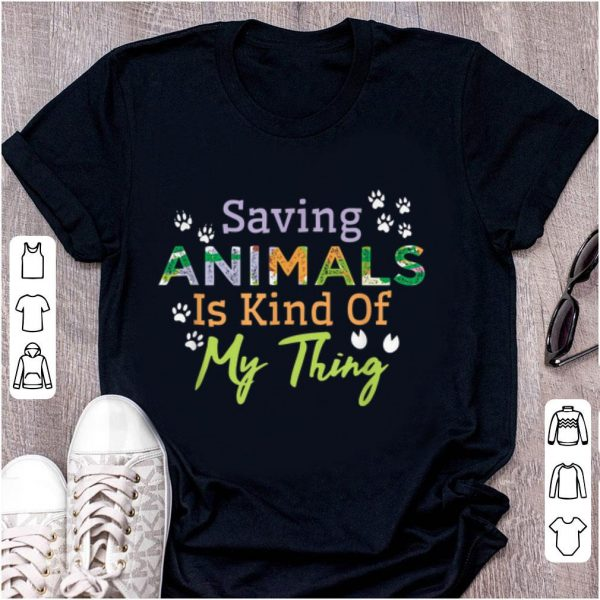 Top Saying Animals Is Kind Of My Thing shirt